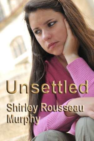 Unsettled, by Shirley Rousseau Murphy